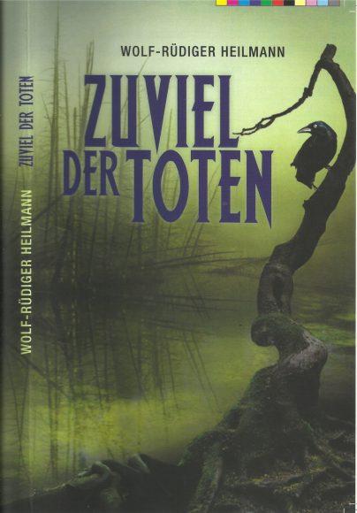 Zuviel der Toten: Ein Krimi, der überwiegend in Dahlem spielt!