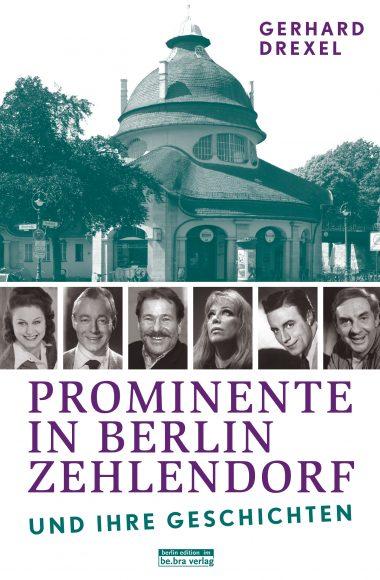Prominente in Berlin Zehlendorf und ihre Geschichten